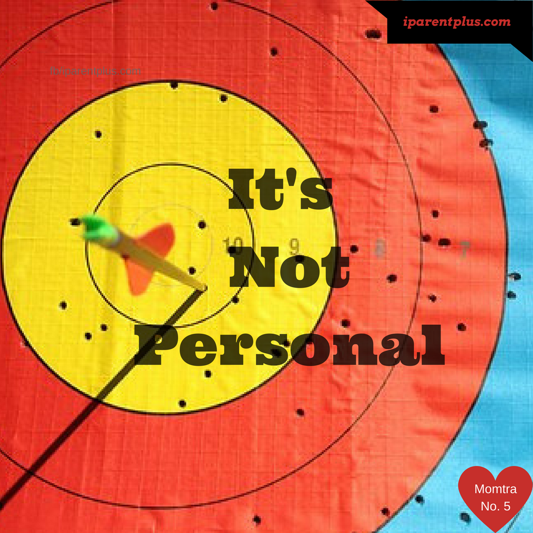 It's Not Personal- Momtra No. 5